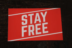 'Stay Free' sticker